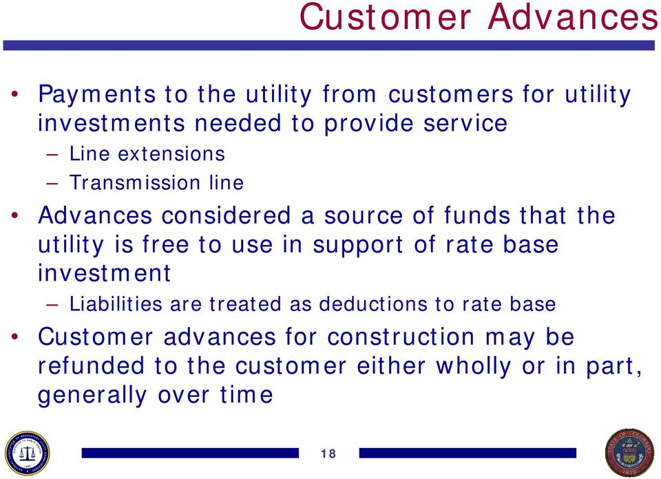 free to use in support of rate base investment Liabilities are treated as deductions to rate base