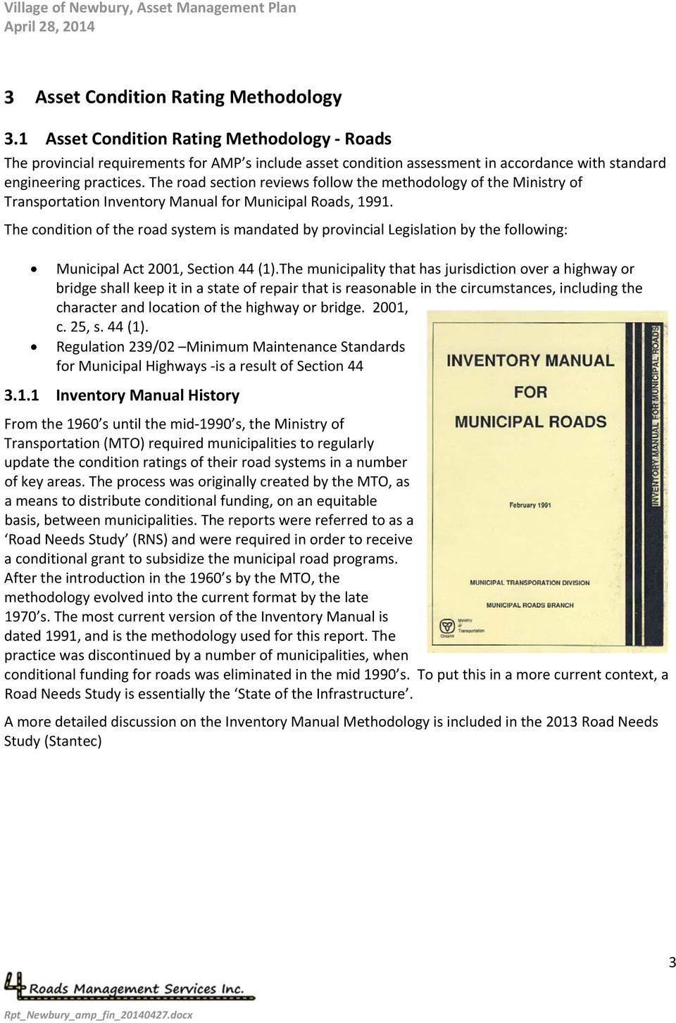 The road section reviews follow the methodology of the Ministry of Transportation Inventory Manual for Municipal Roads, 1991.