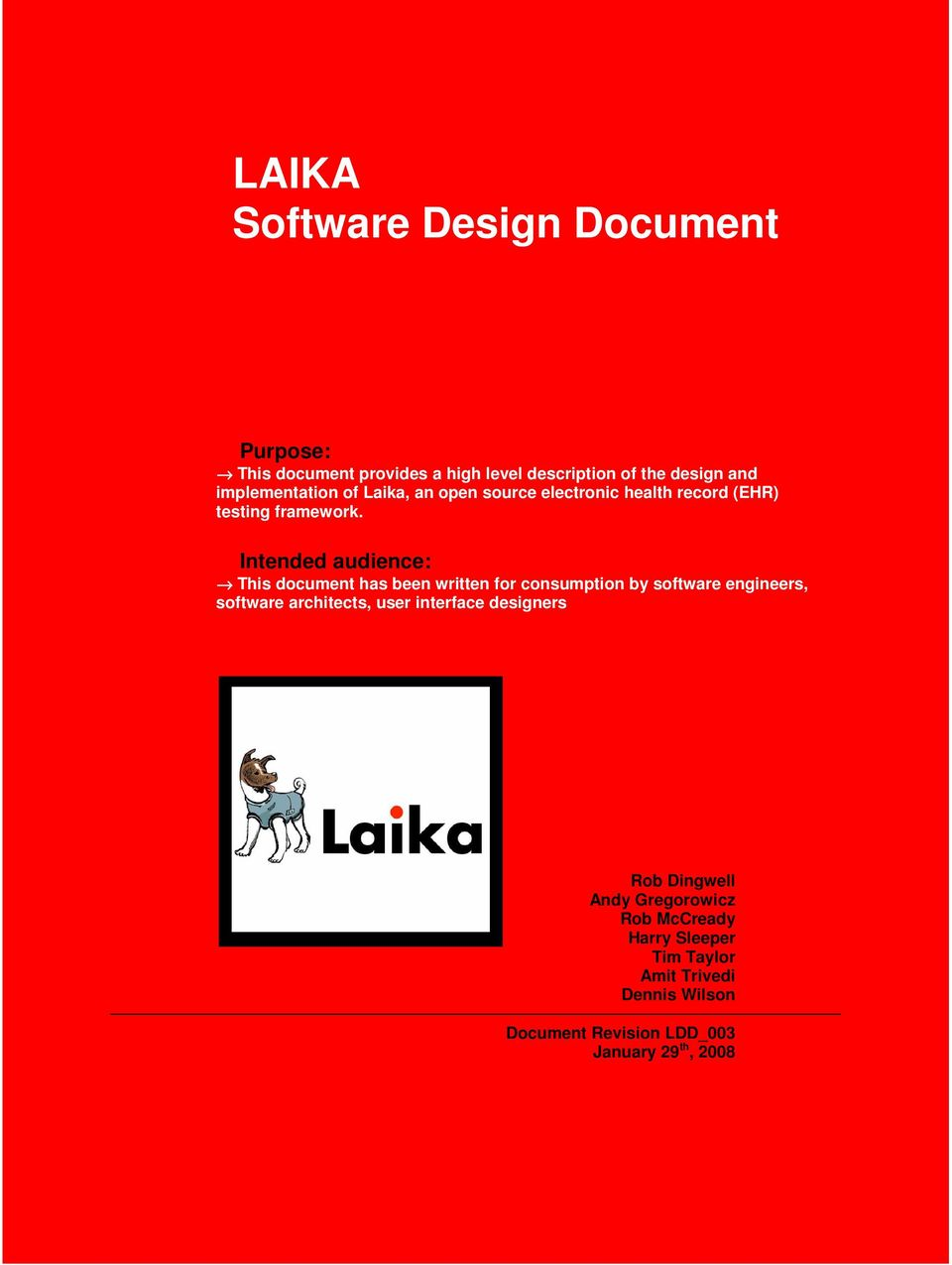 Intended audience: This document has been written for consumption by software engineers, software architects, user interface
