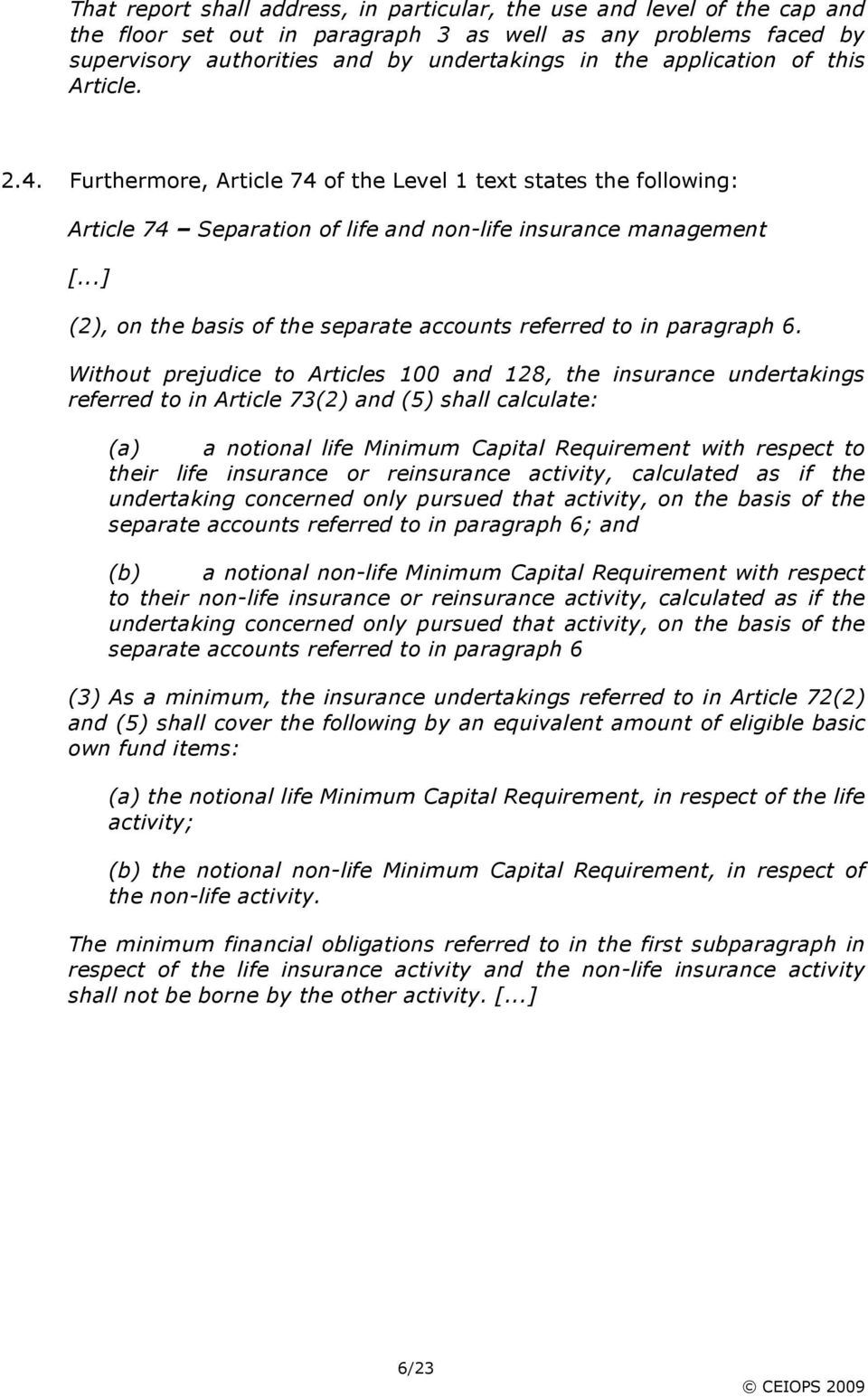 ..] (2), on the basis of the separate accounts referred to in paragraph 6.