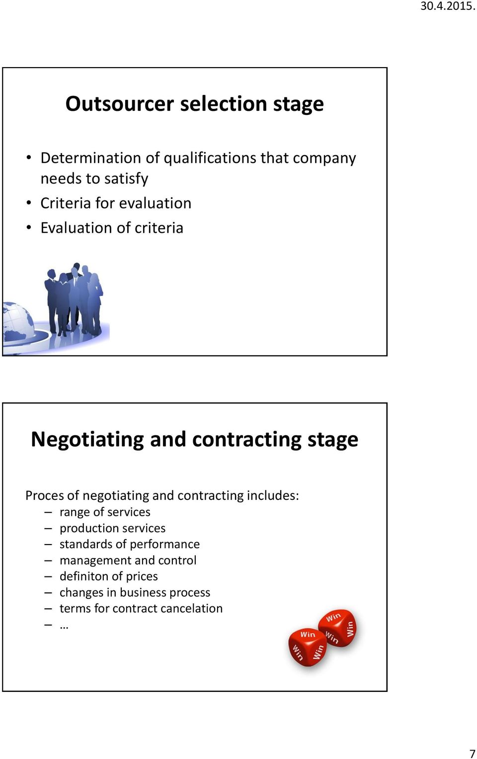 negotiating and contracting includes: range of services production services standards of