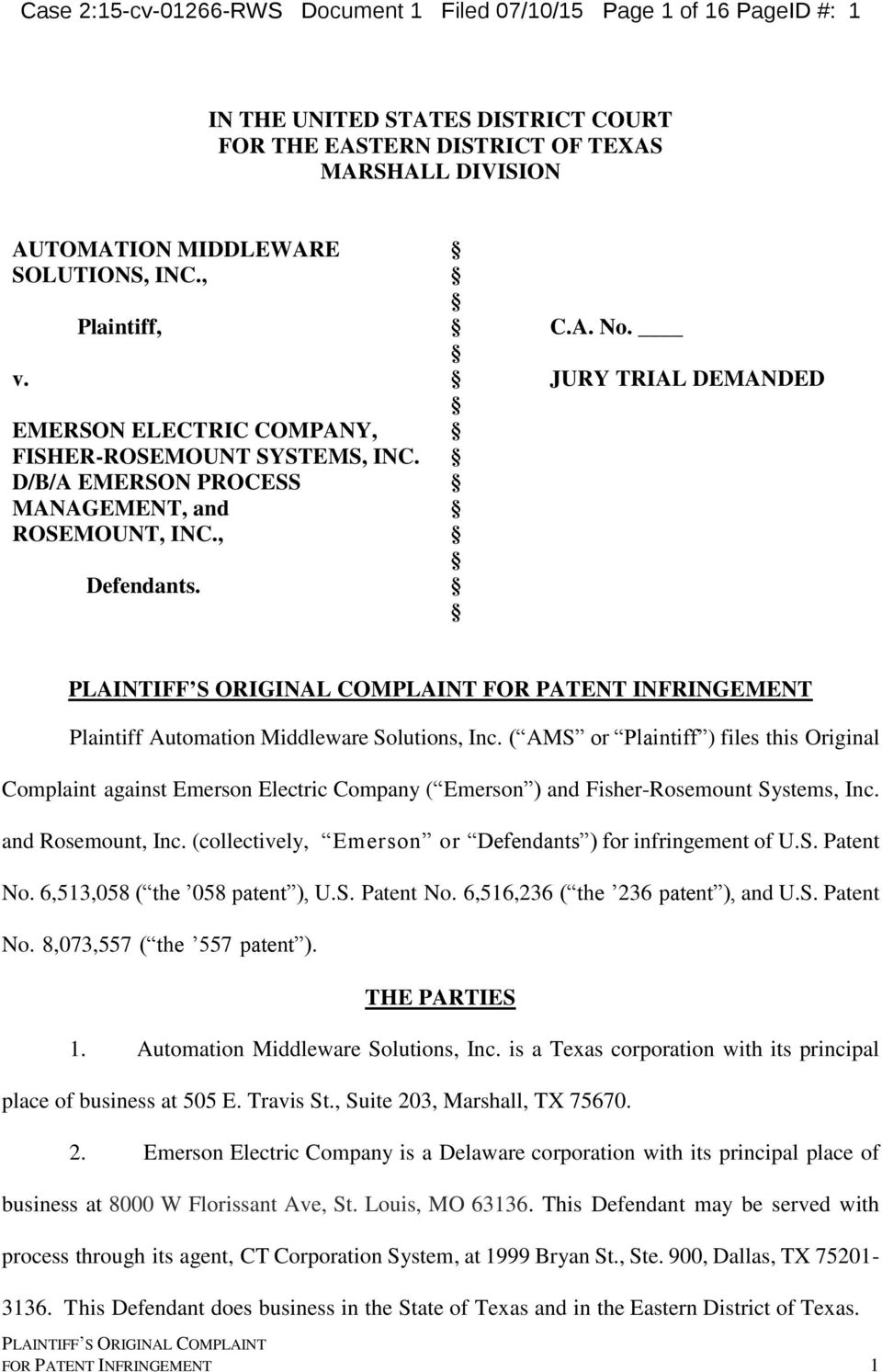 JURY TRIAL DEMANDED FOR PATENT INFRINGEMENT Plaintiff Automation Middleware Solutions, Inc.