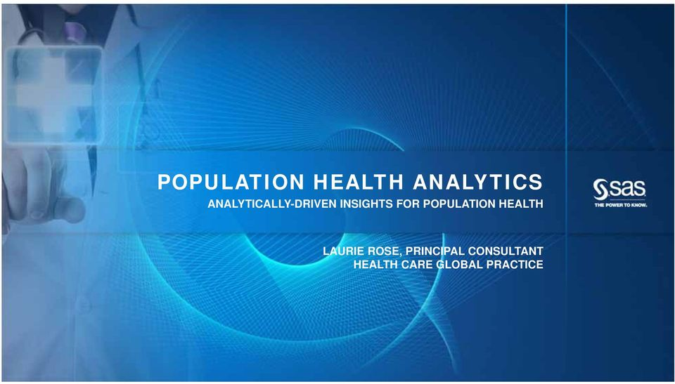 POPULATION HEALTH LAURIE ROSE,