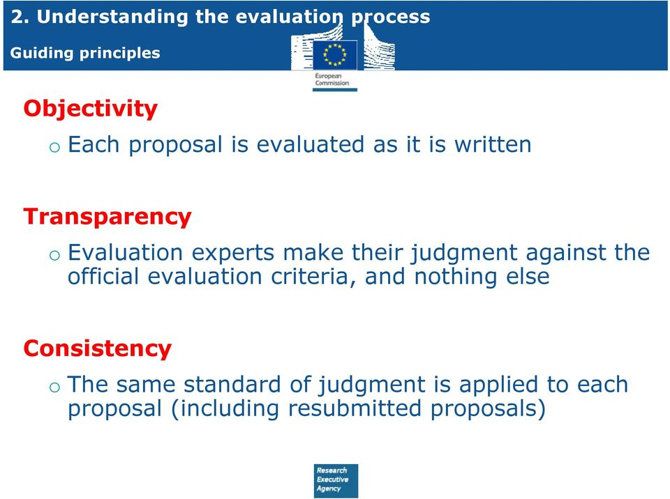 judgment against the official evaluation criteria, and nothing else Consistency o