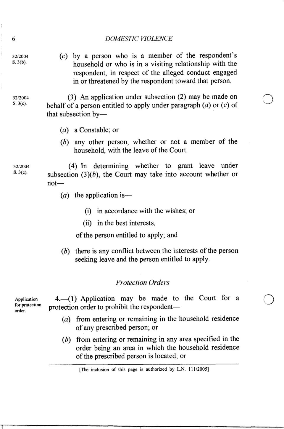 3212004 (3) An application under subsection (2) may be made on s. 3(c).