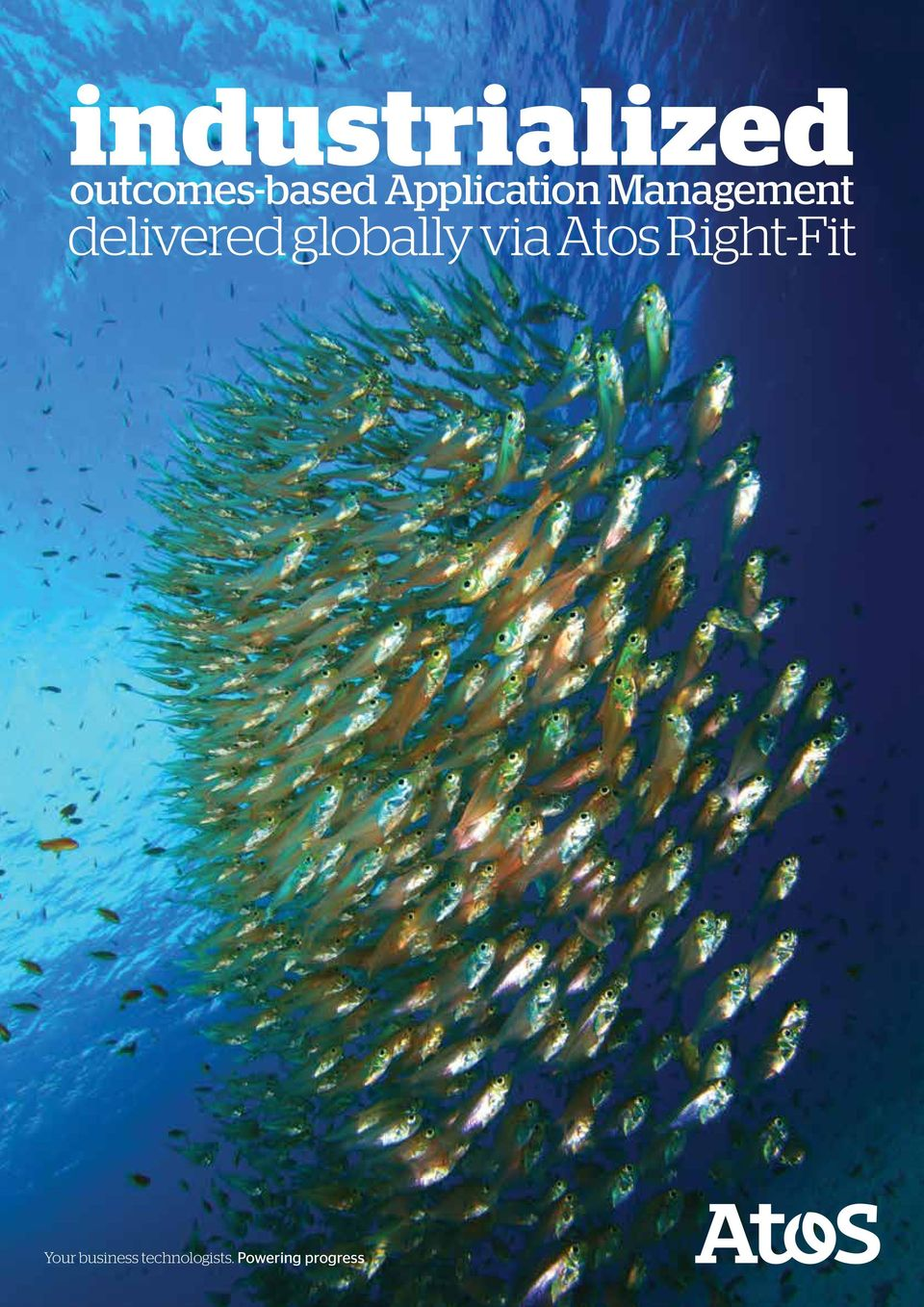 globally via Atos Right-Fit Your