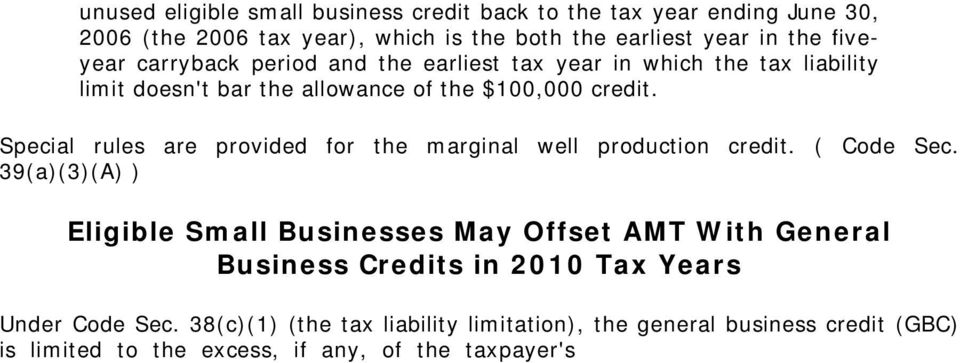39(a)(3)(A) ) Eligible Small Businesses May Offset AMT With General Business Credits in 2010 Tax Years Under Code Sec.