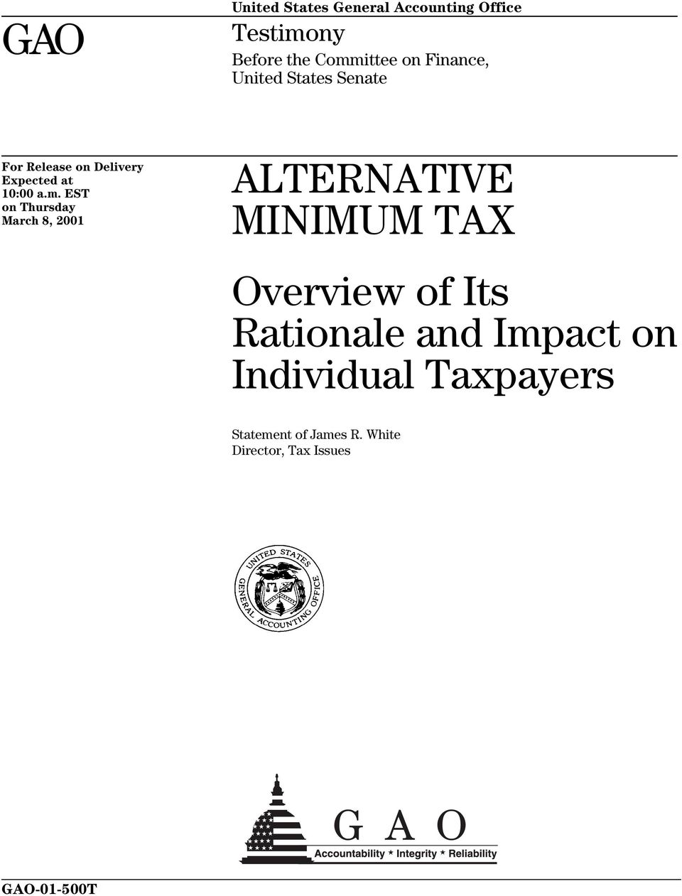 EST on Thursday March 8, 2001 ALTERNATIVE MINIMUM TAX Overview of Its Rationale