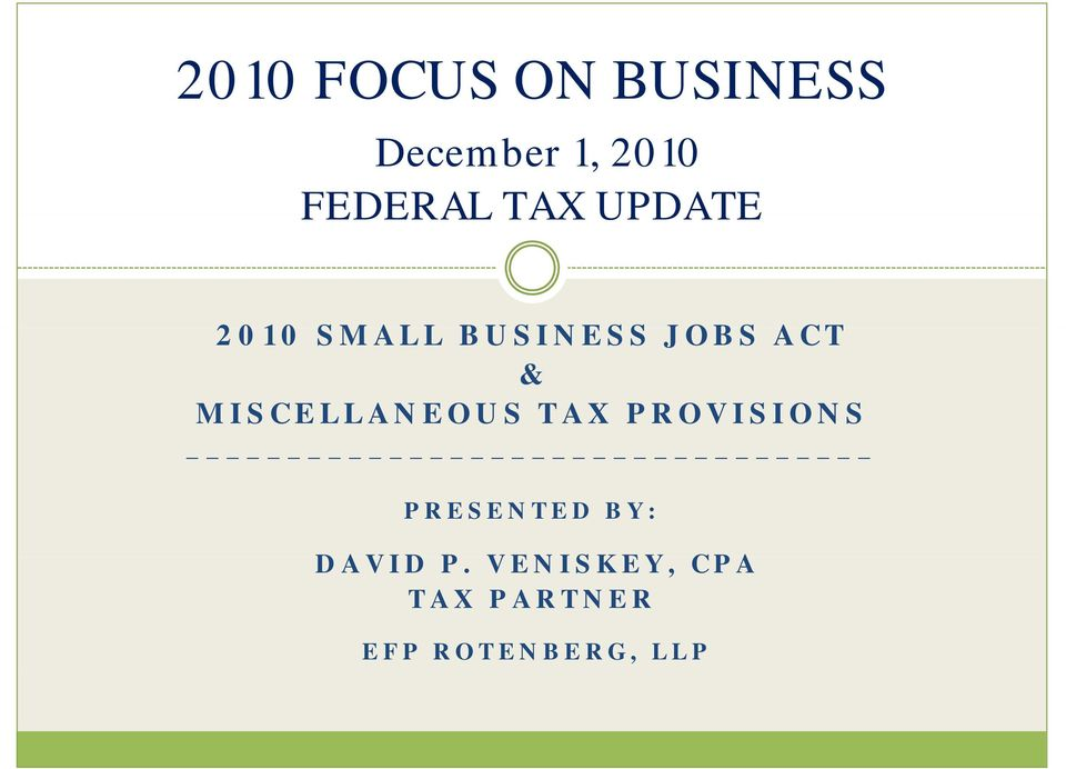 ACT & MISCELLANEOUS TAX PROVISIONS PRESENTED