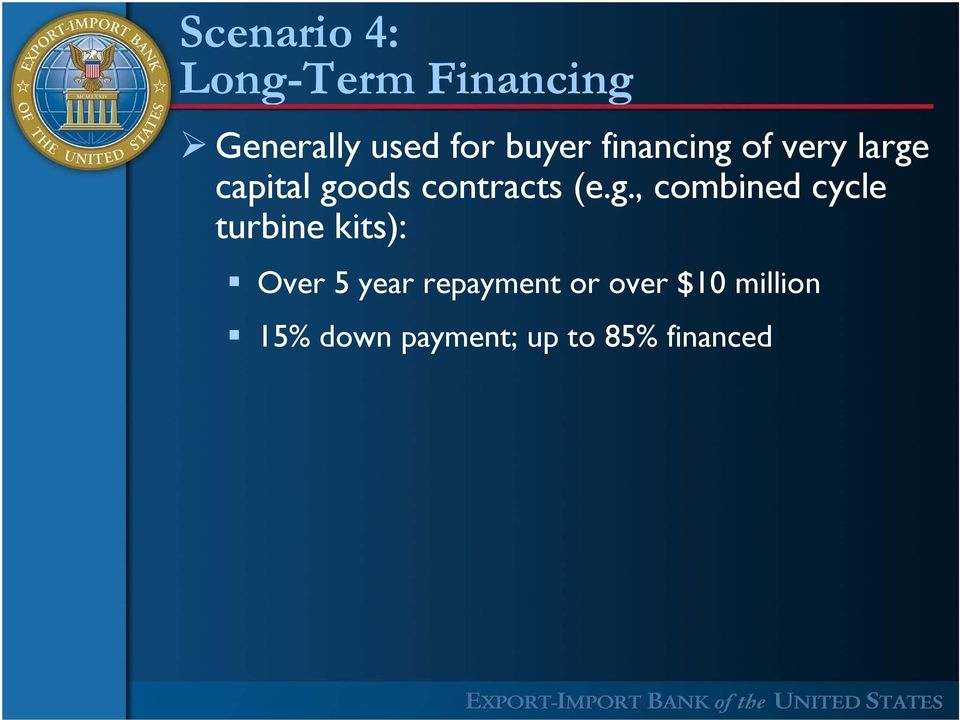 (e.g., combined cycle turbine kits): Over 5 year