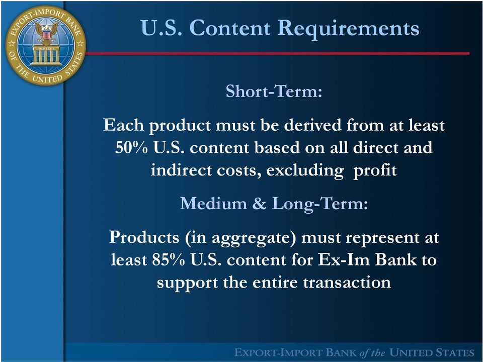 content based on all direct and indirect costs, excluding profit Medium
