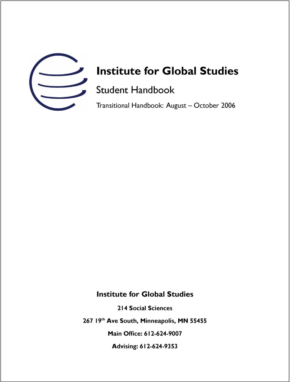 Global Studies 214 Social Sciences 267 19 th Ave South,