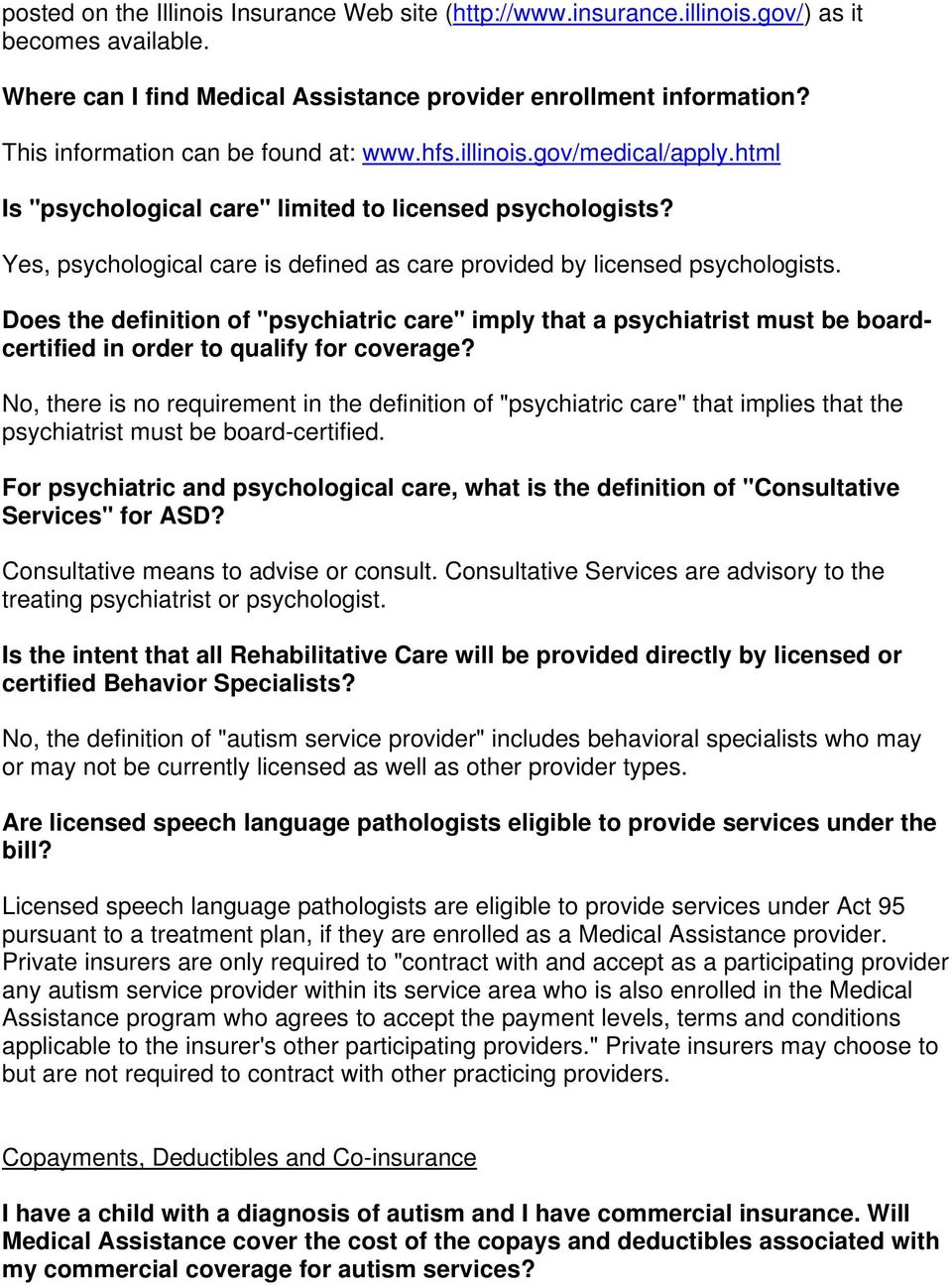 Yes, psychological care is defined as care provided by licensed psychologists.