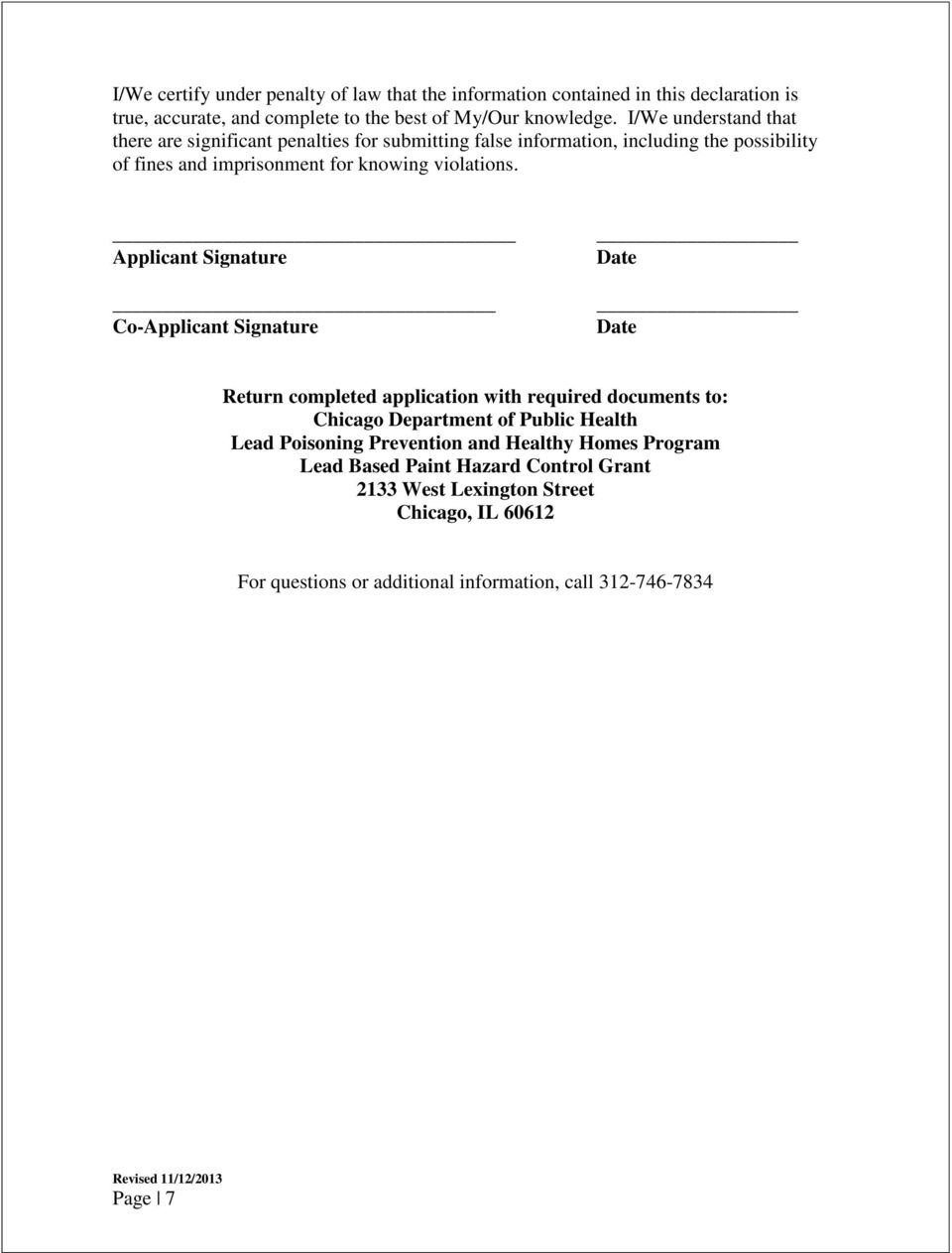 Applicant Signature Co-Applicant Signature Date Date Return completed application with required documents to: Chicago Department of Public Health Lead Poisoning