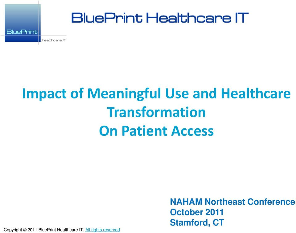 2011 BluePrint Healthcare IT.