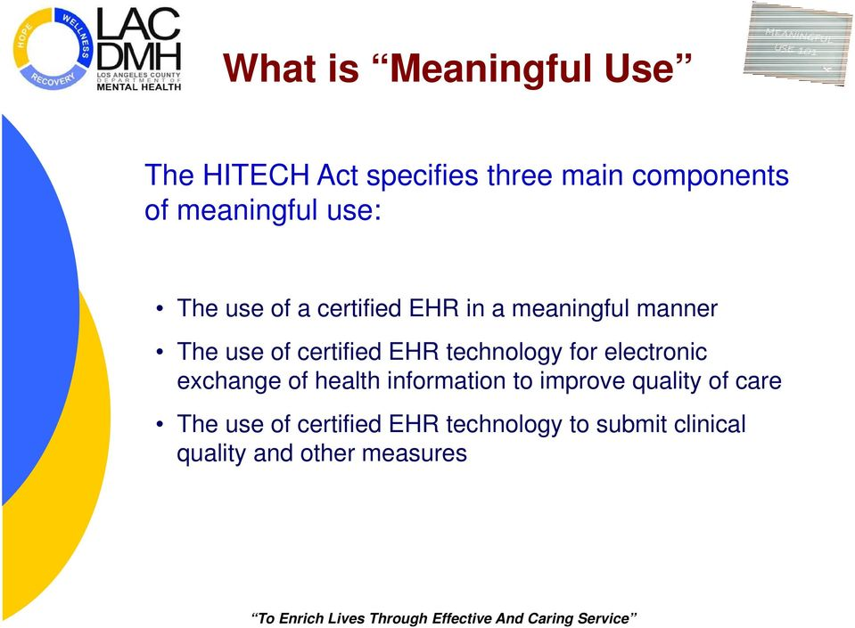 certified EHR technology for electronic exchange of health information to improve