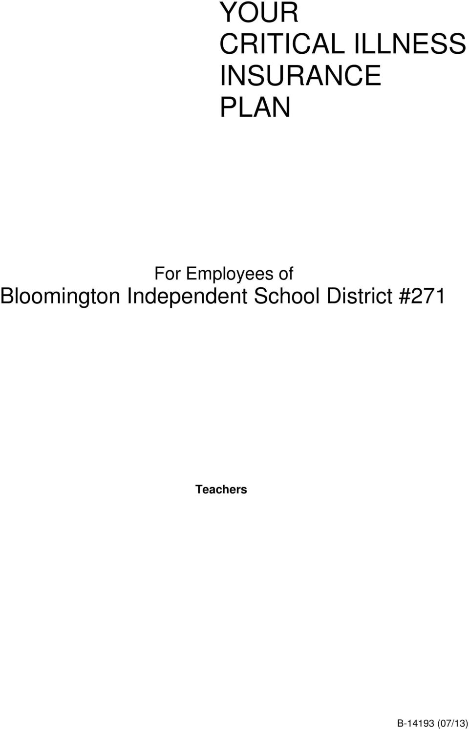 of Bloomington Independent