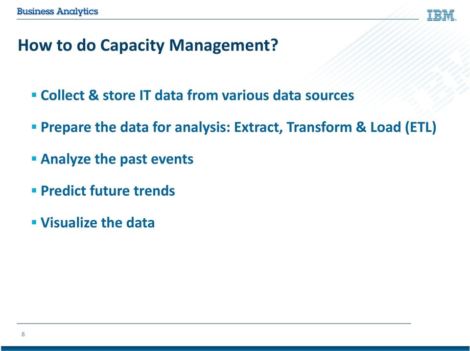 Prepare the data for analysis: Extract, Transform &