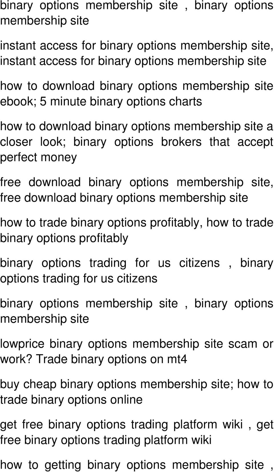 membership site, free download binary options membership site how to trade binary options profitably, how to trade binary options profitably binary options trading for us citizens, binary options