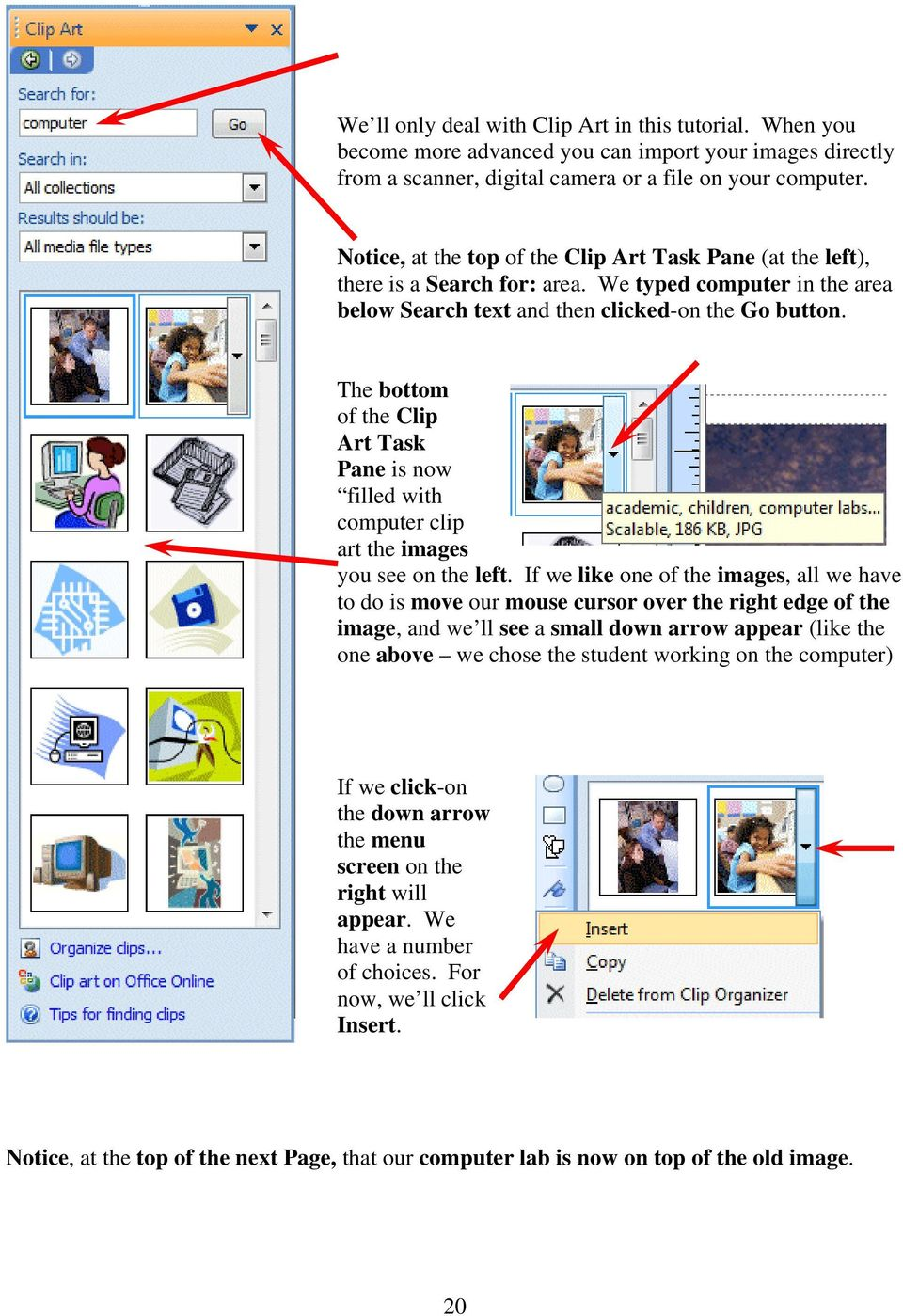 The bottom of the Clip Art Task Pane is now filled with computer clip art the images you see on the left.