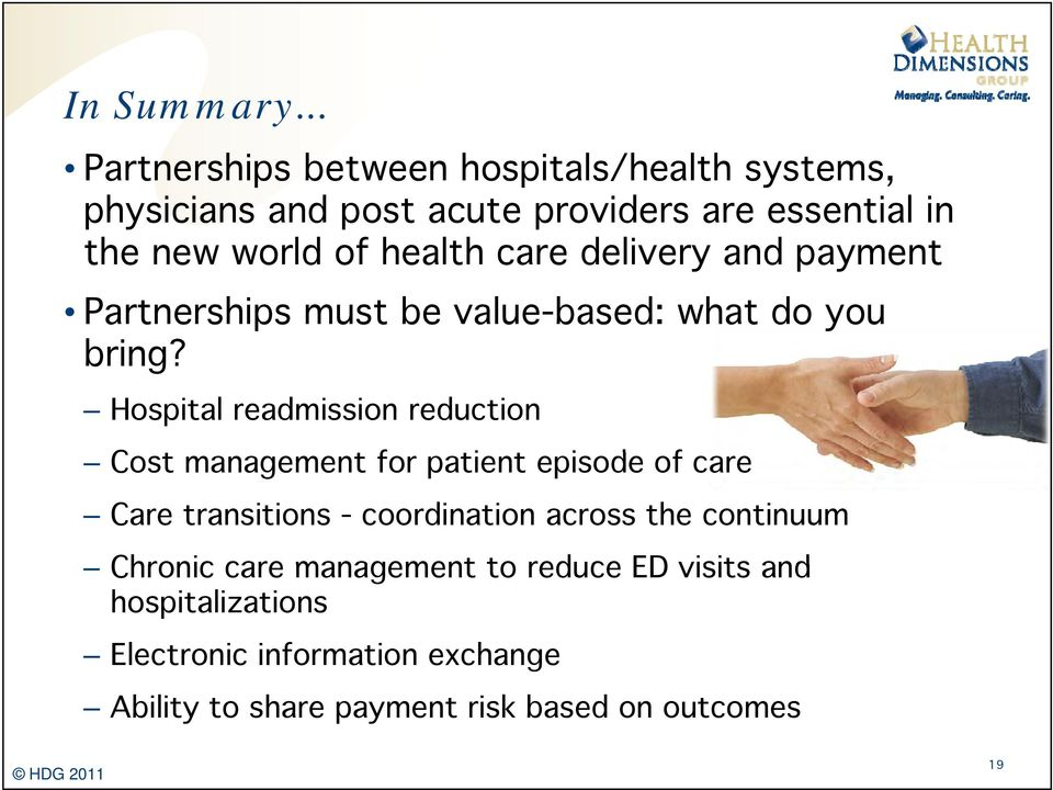 health care delivery and payment Partnerships must be value-based: what do you bi bring?