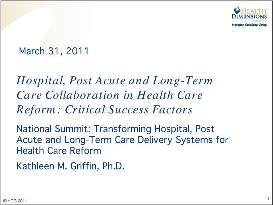 National Summit: Transforming Hospital, Post Acute and