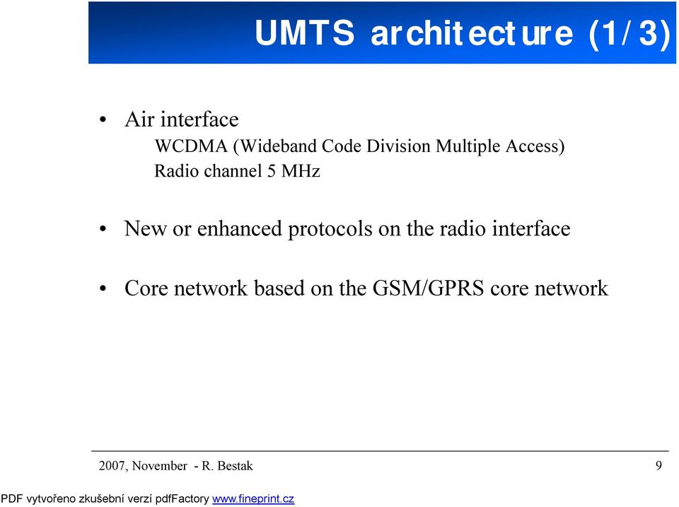 enhanced protocols on the radio interface Core network