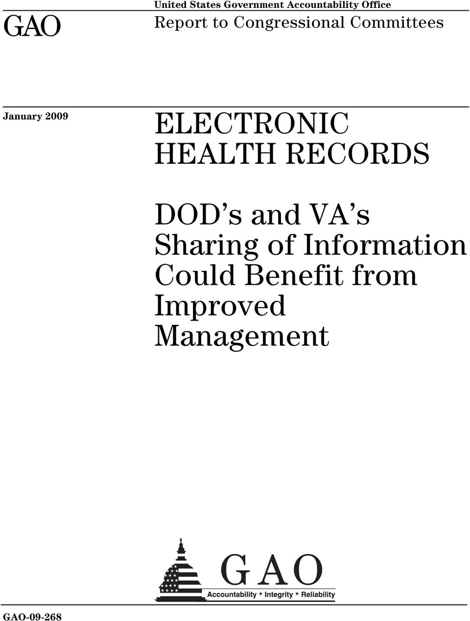 ELECTRONIC HEALTH RECORDS DOD s and VA s Sharing of