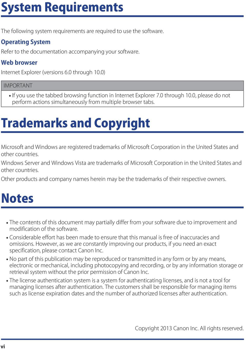 Trademarks and Copyright Microsoft and Windows are registered trademarks of Microsoft Corporation in the United States and other countries.
