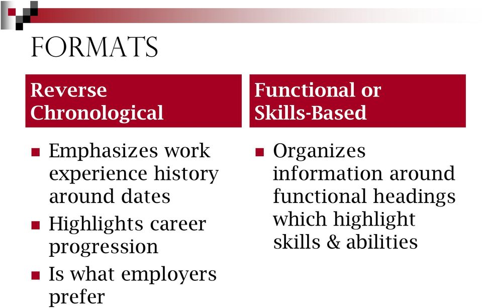 employers prefer Functional or Skills-Based Organizes