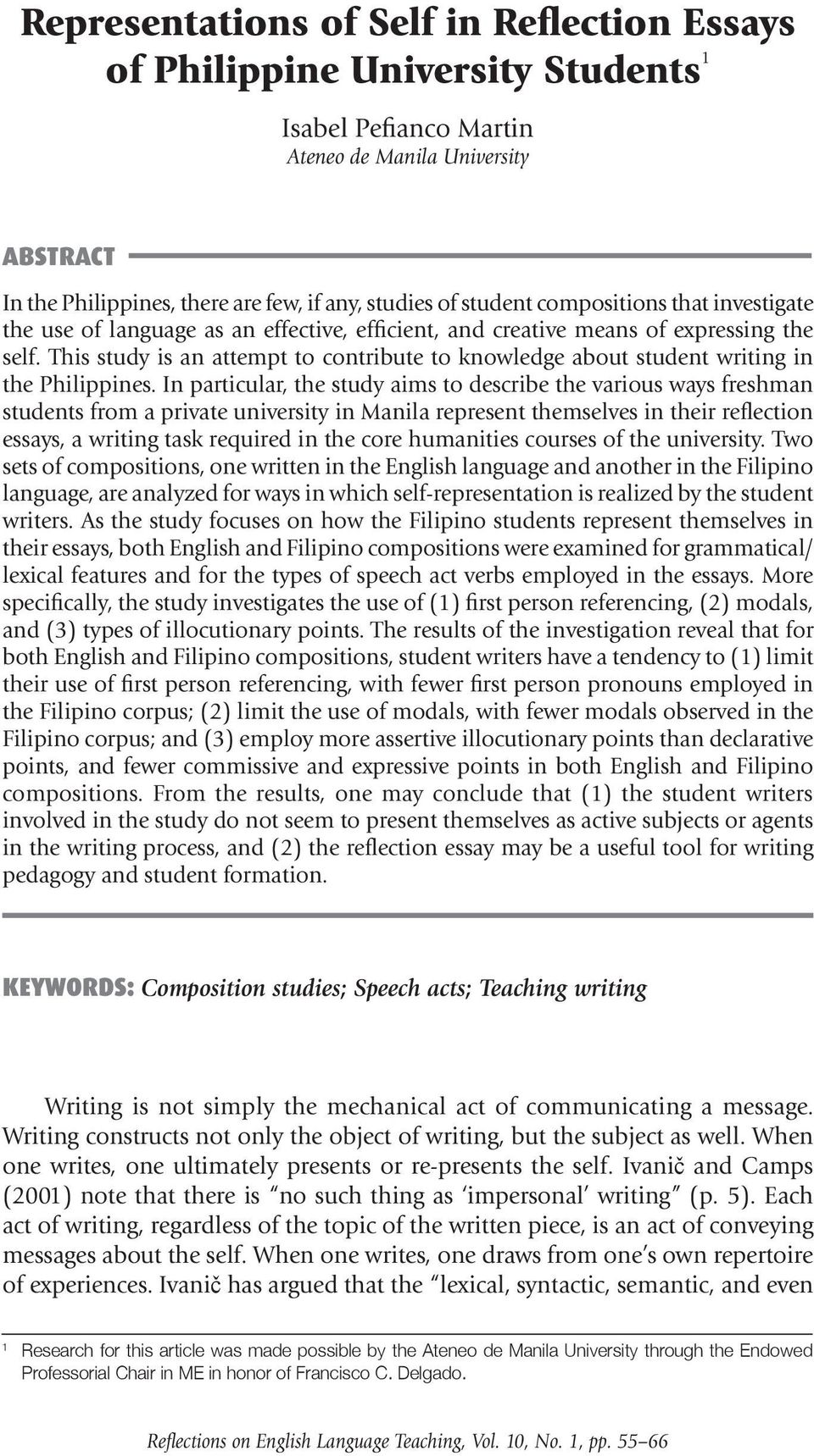 the self. This study is an attempt to contribute to knowledge about student writing in the Philippines.