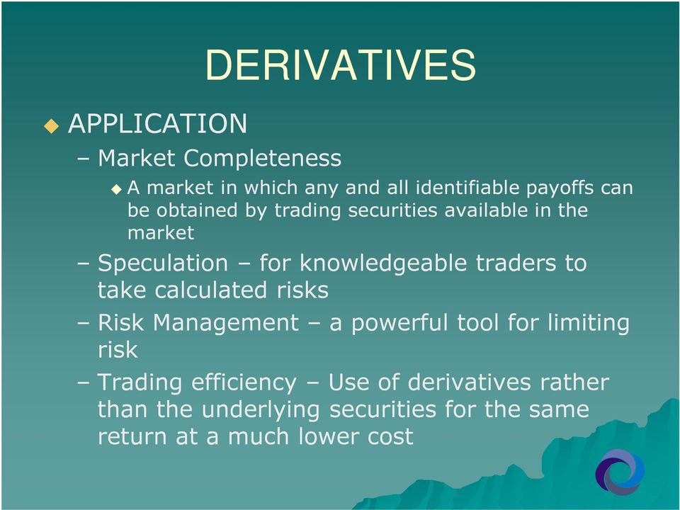 traders to take calculated risks Risk Management a powerful tool for limiting risk Trading