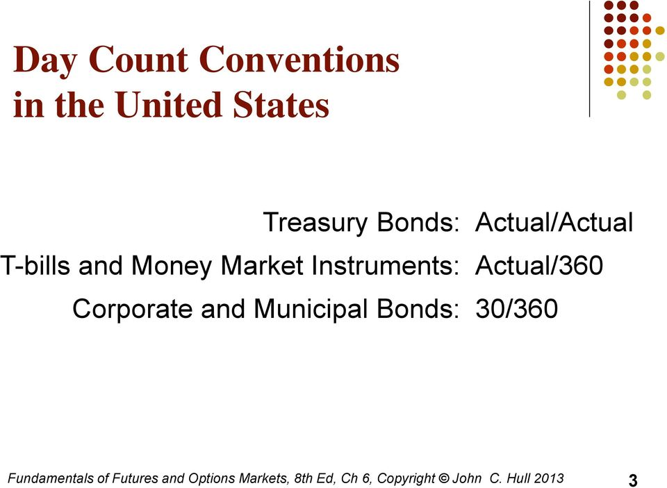 T-bills and Money Market Instruments: