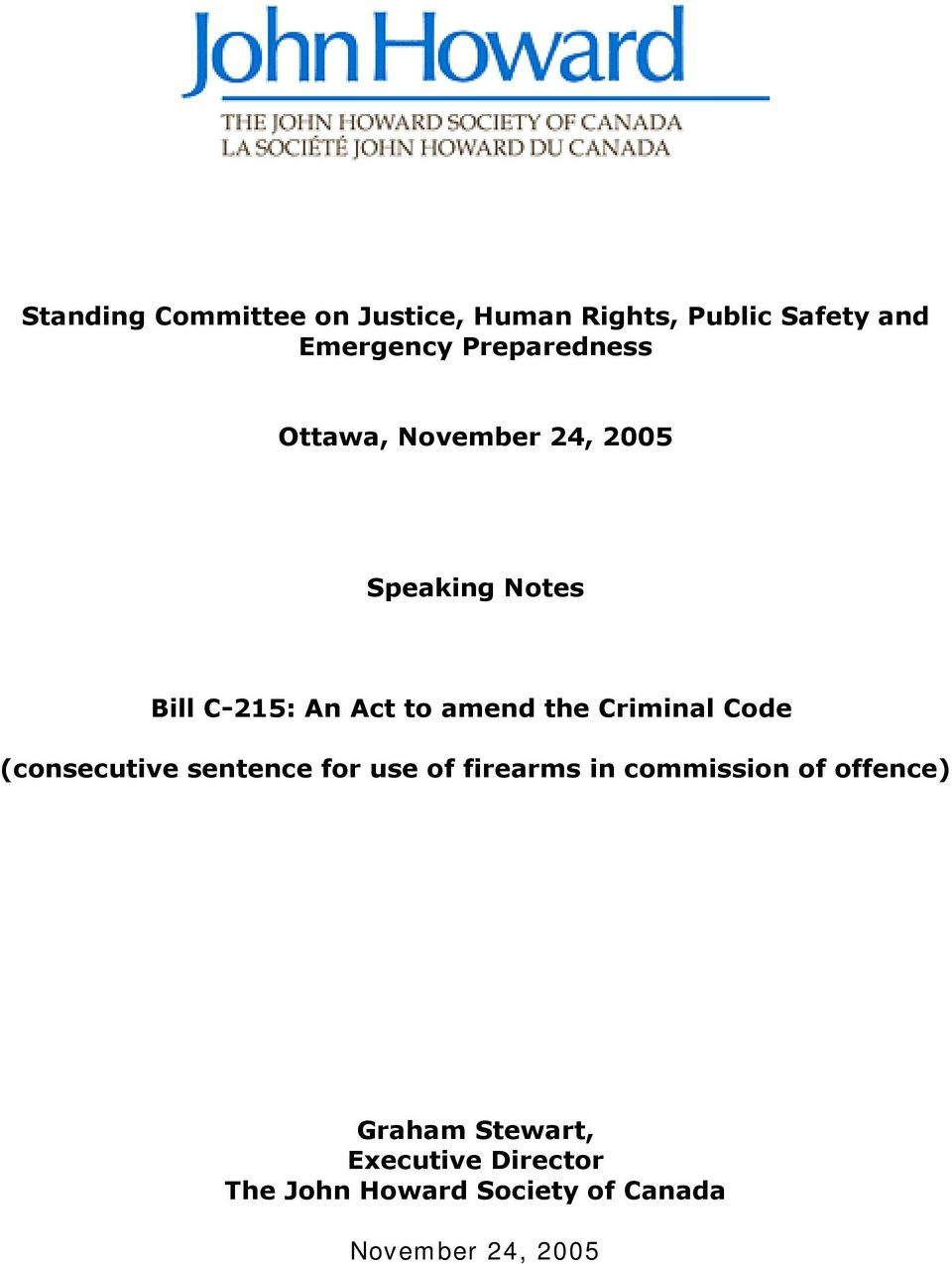 the Criminal Code (consecutive sentence for use of firearms in commission of