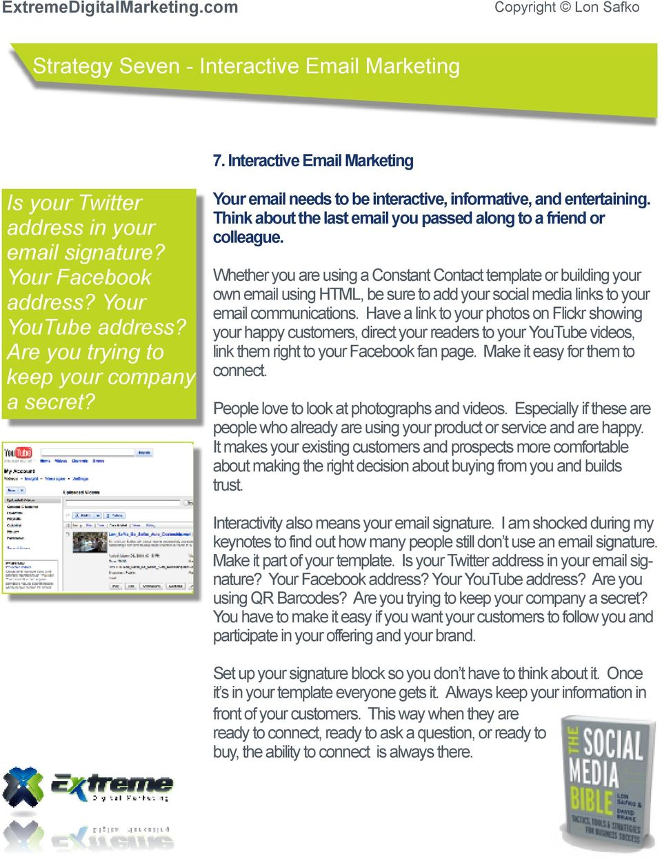 Whether you are using a Constant Contact template or building your own email using HTML, be sure to add your social media links to your email communications.
