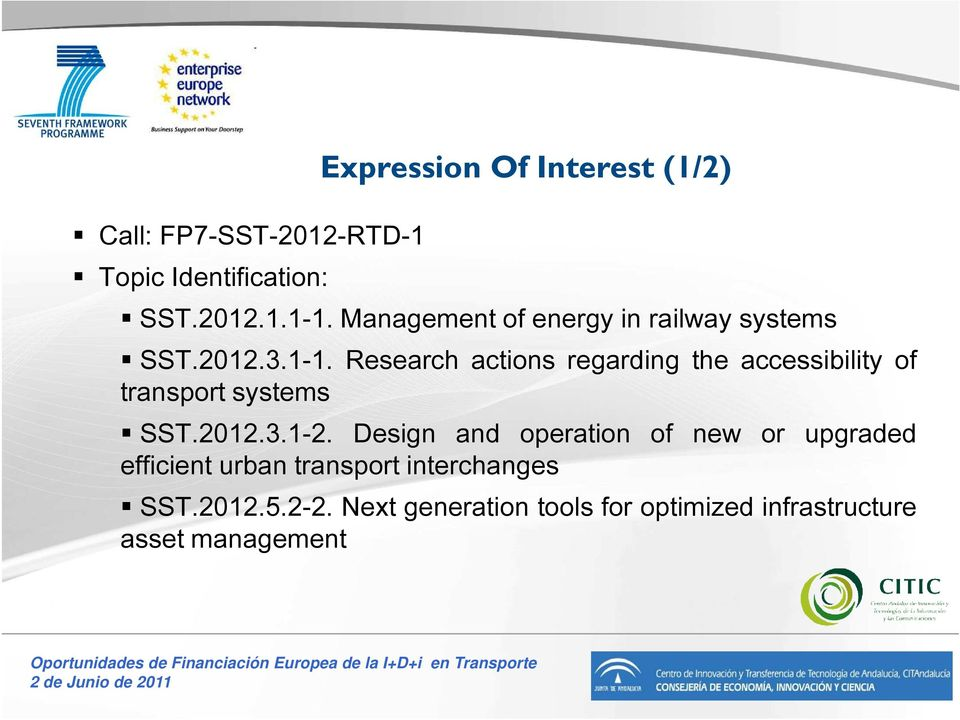 Research actions regarding the accessibility of transport systems SST.2012.3.1-2.