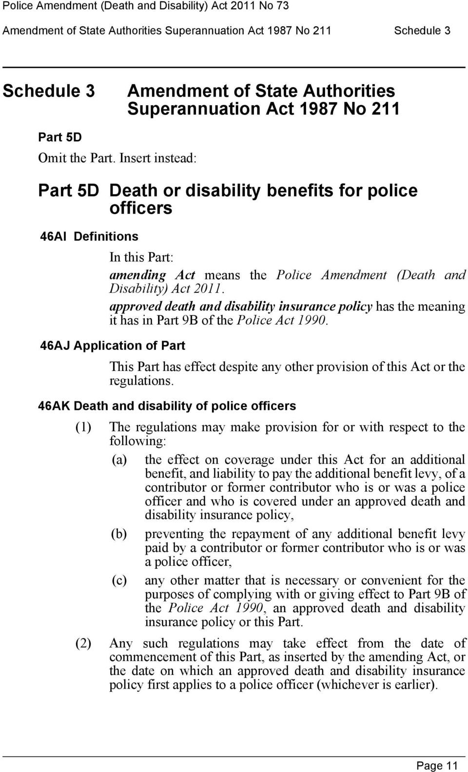 approved death and disability insurance policy has the meaning it has in Part 9B of the Police Act 1990.