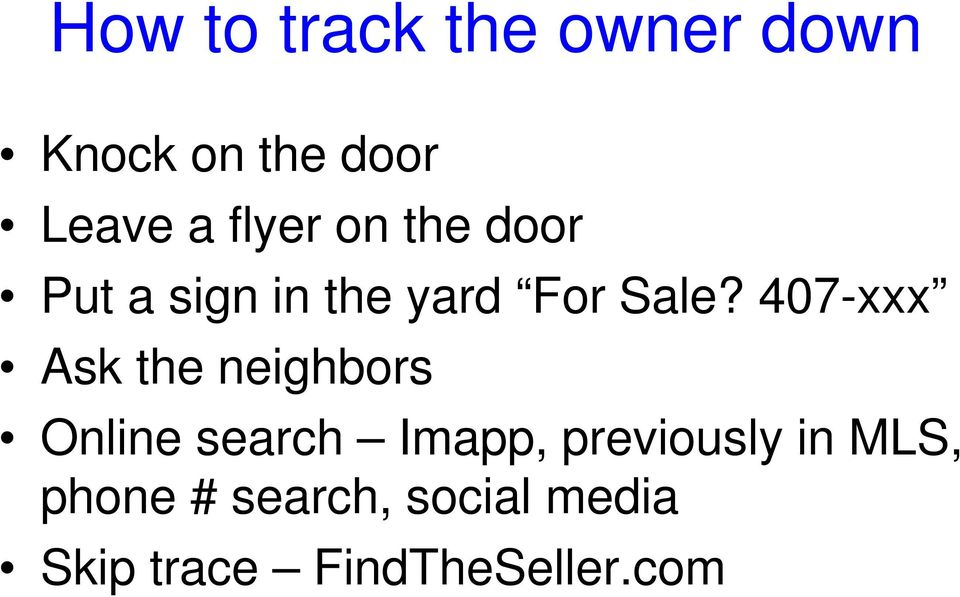 407-xxx Ask the neighbors Online search Imapp,