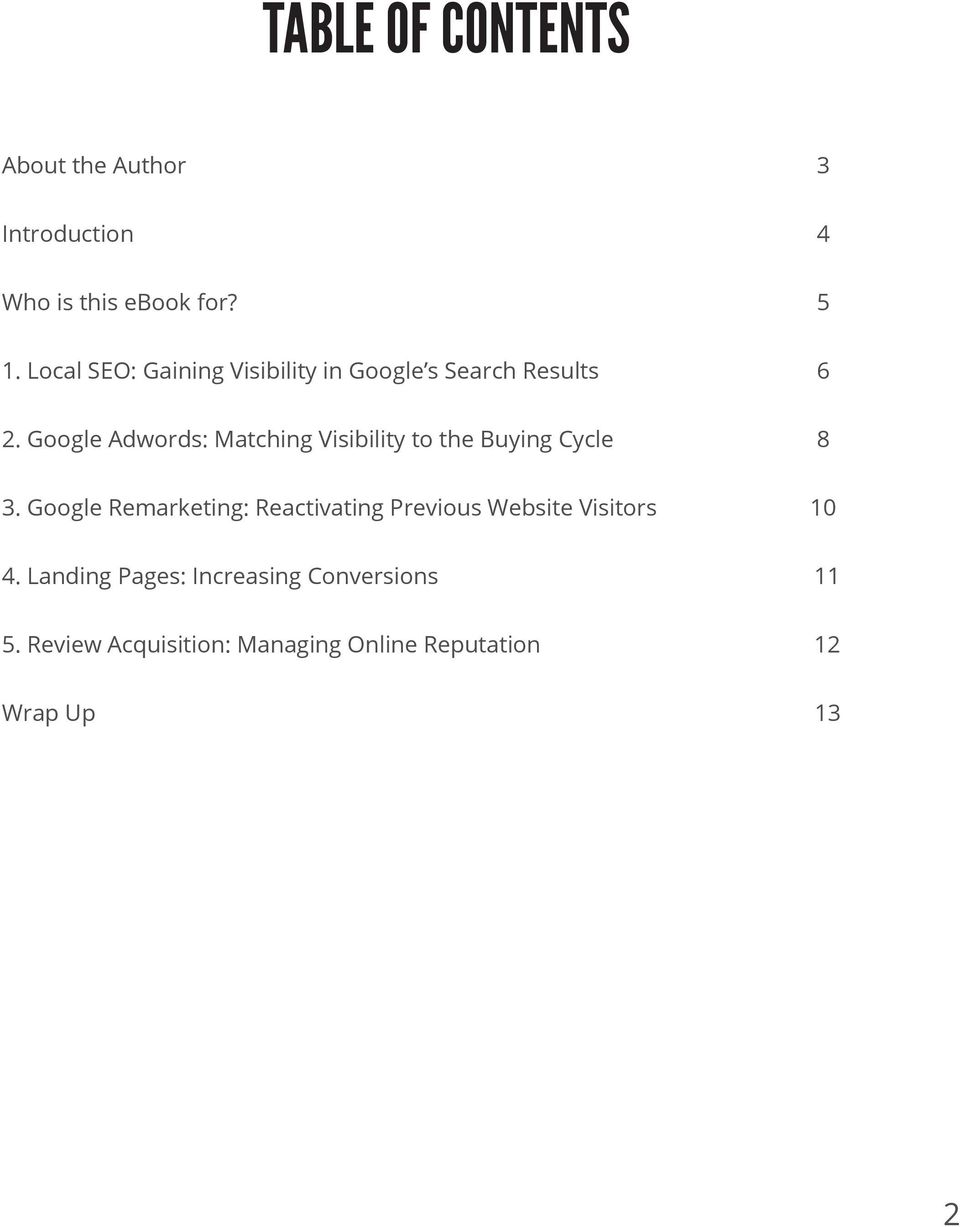 Google Adwords: Matching Visibility to the Buying Cycle 8 3.