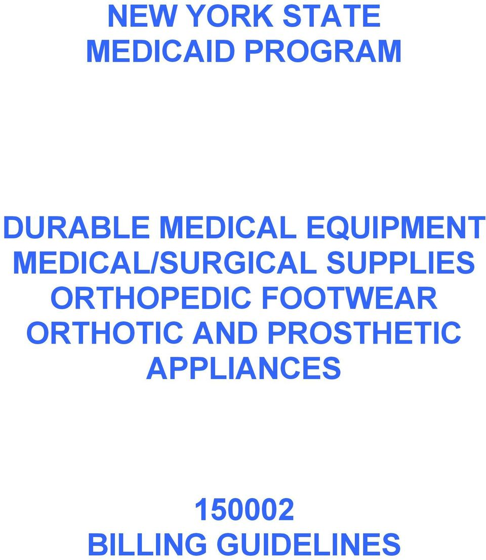 SUPPLIES ORTHOPEDIC FOOTWEAR ORTHOTIC
