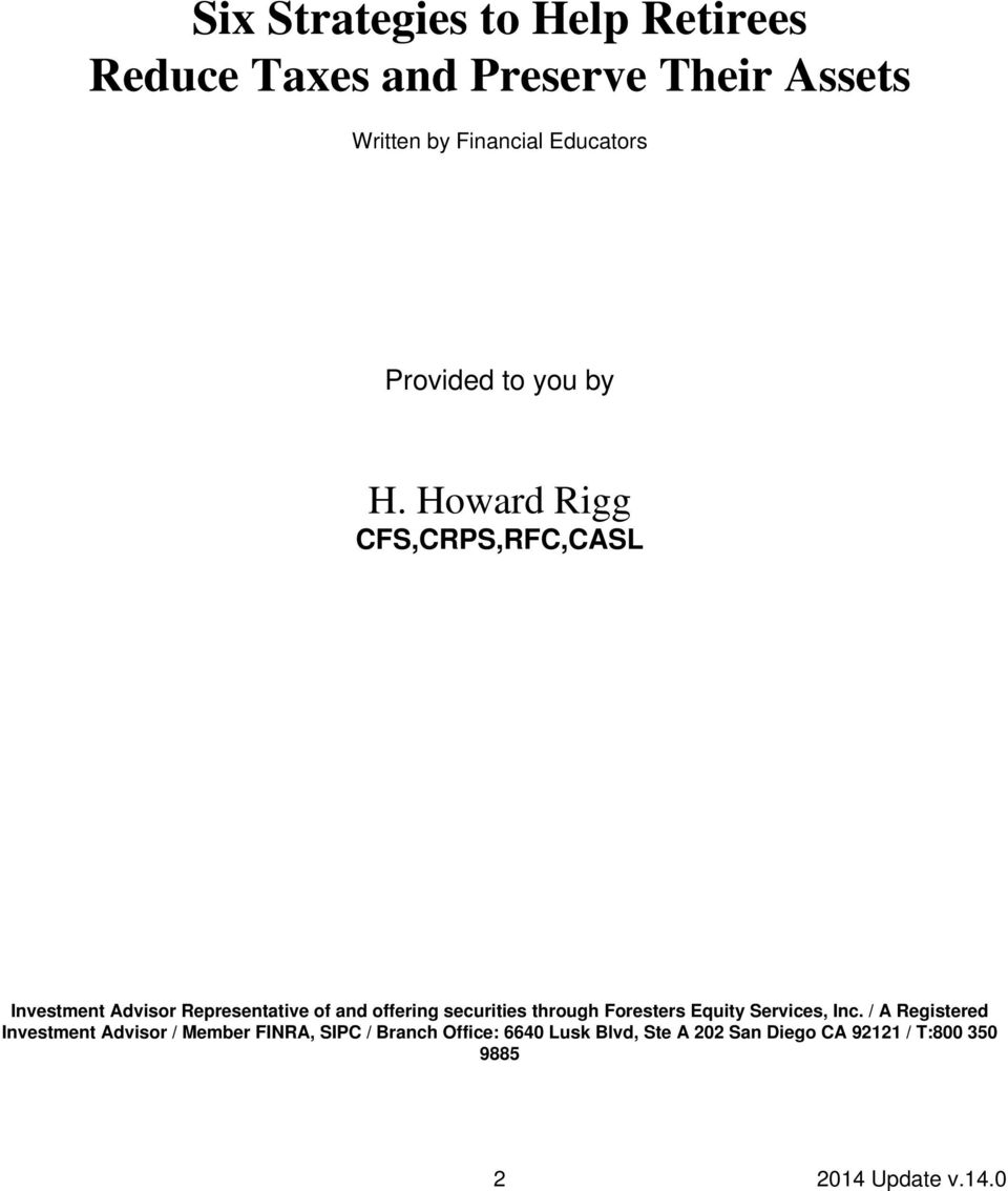 Howard Rigg CFS,CRPS,RFC,CASL Investment Advisor Representative of and offering securities through
