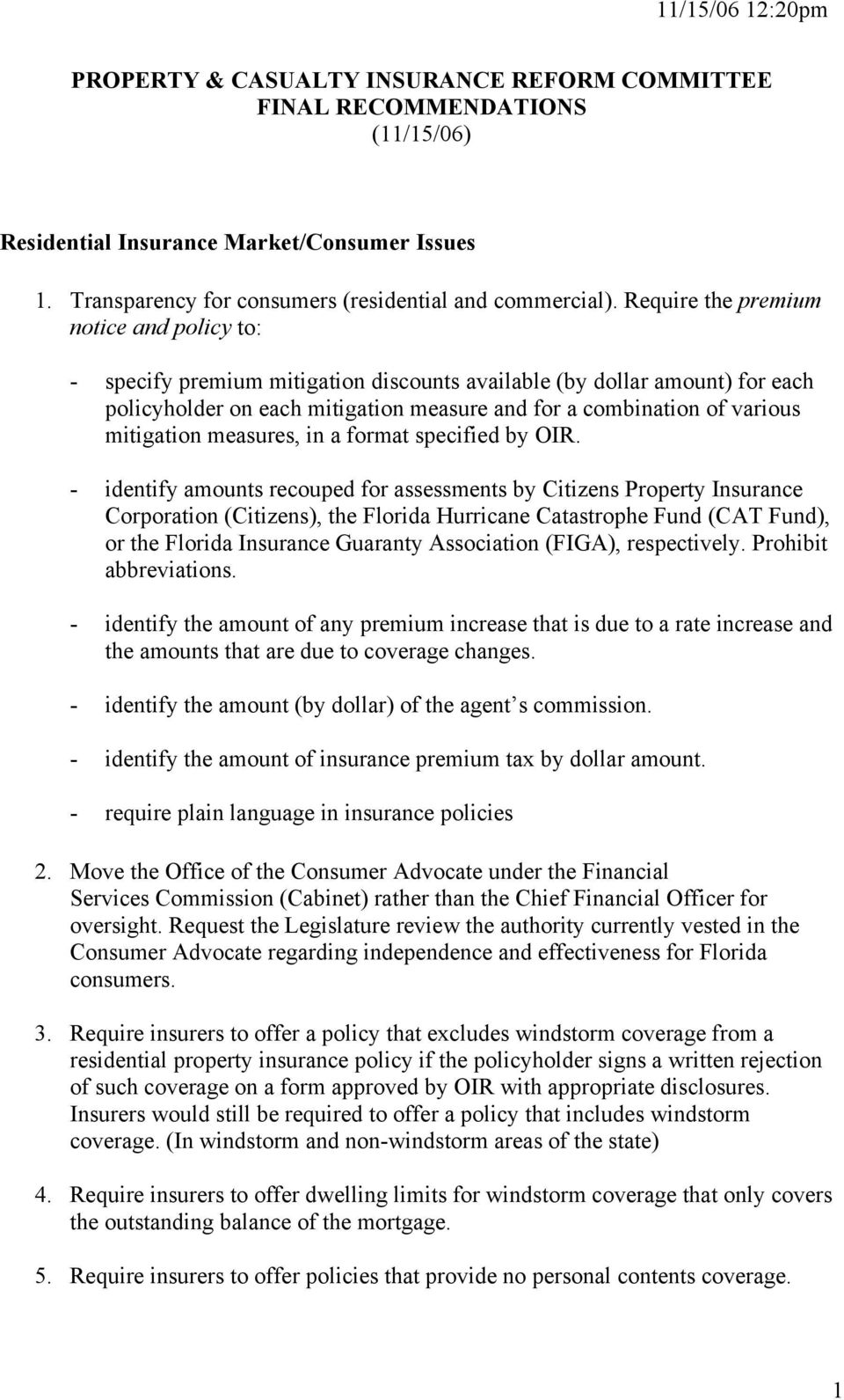 mitigation measures, in a format specified by OIR.