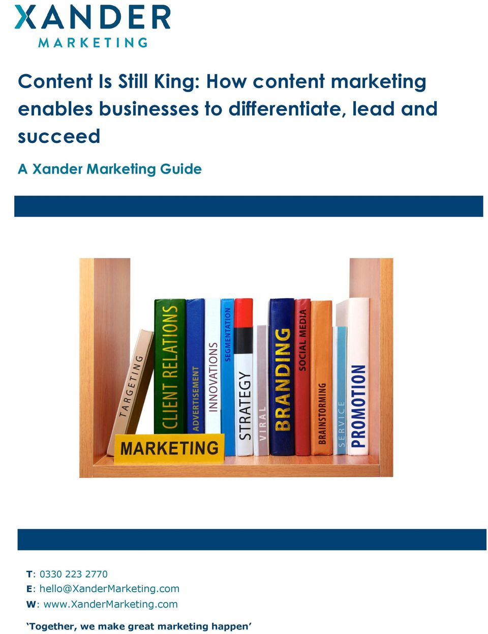 succeed A Xander Marketing Guide T: 03302232770