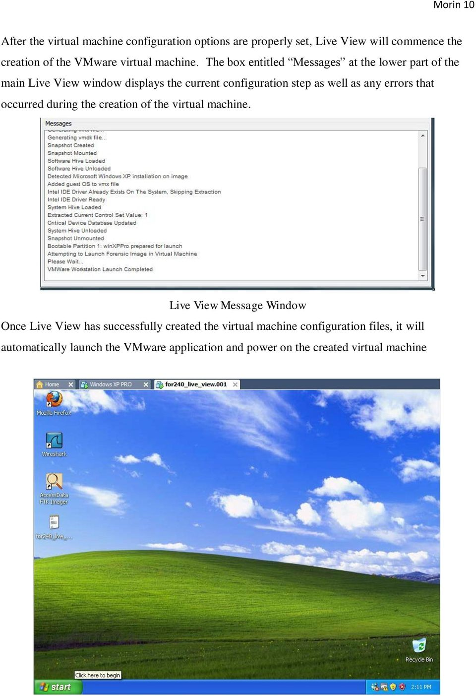The box entitled Messages at the lower part of the main Live View window displays the current configuration step as well as any