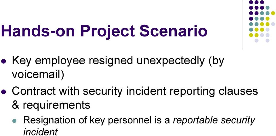 incident reporting clauses & requirements