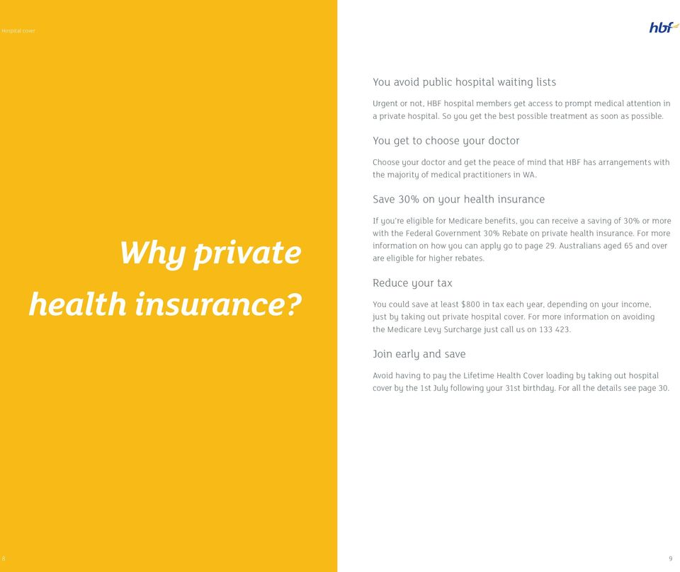 Save 30% on your health insurance Why private health insurance?