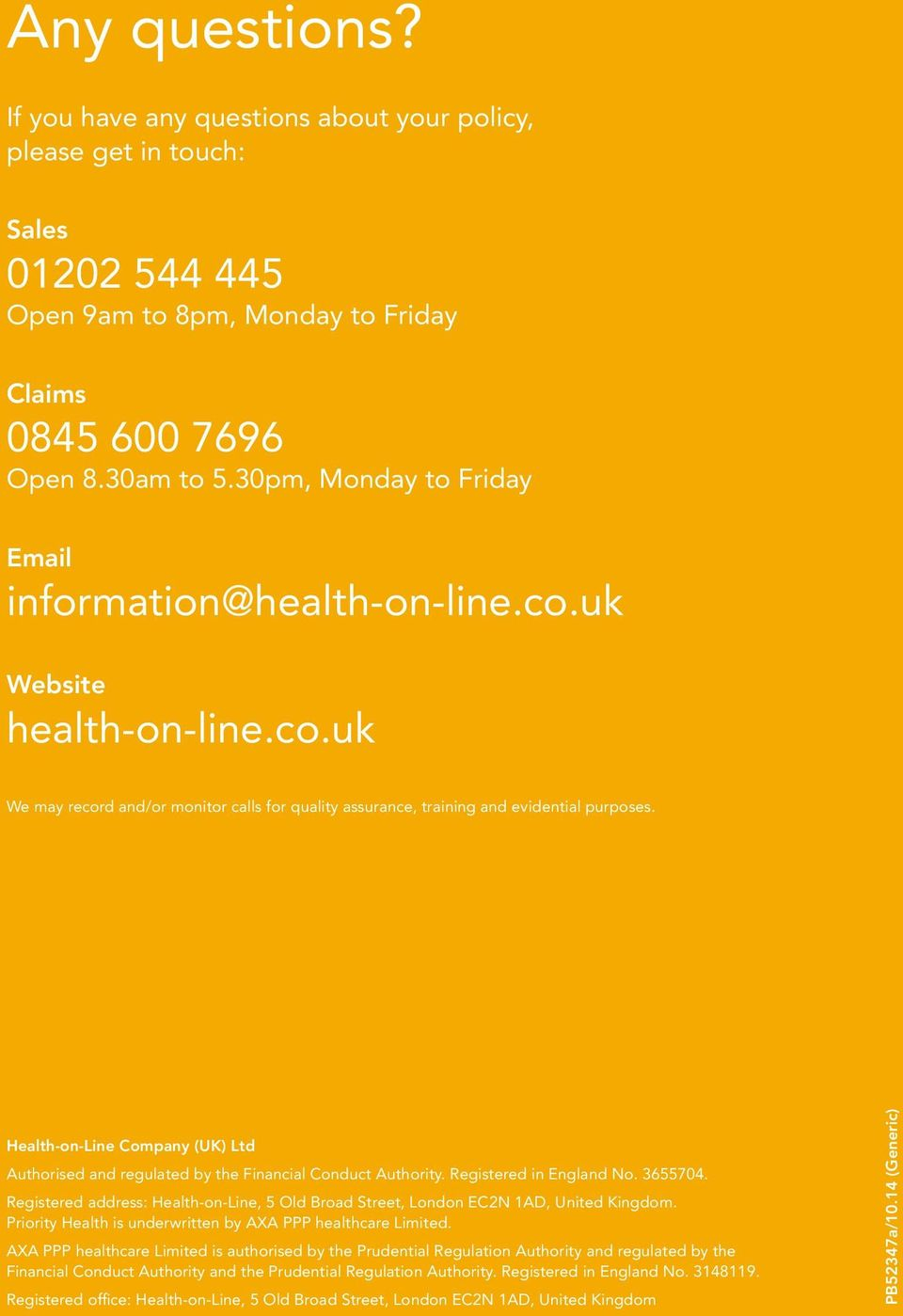Health-on-Line Company (UK) Ltd Authorised and regulated by the Financial Conduct Authority. Registered in England No. 3655704.
