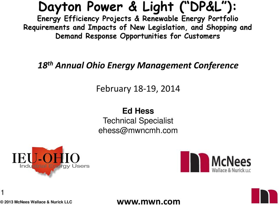 Demand Response Opportunities for Customers 18 th Annual Ohio Energy