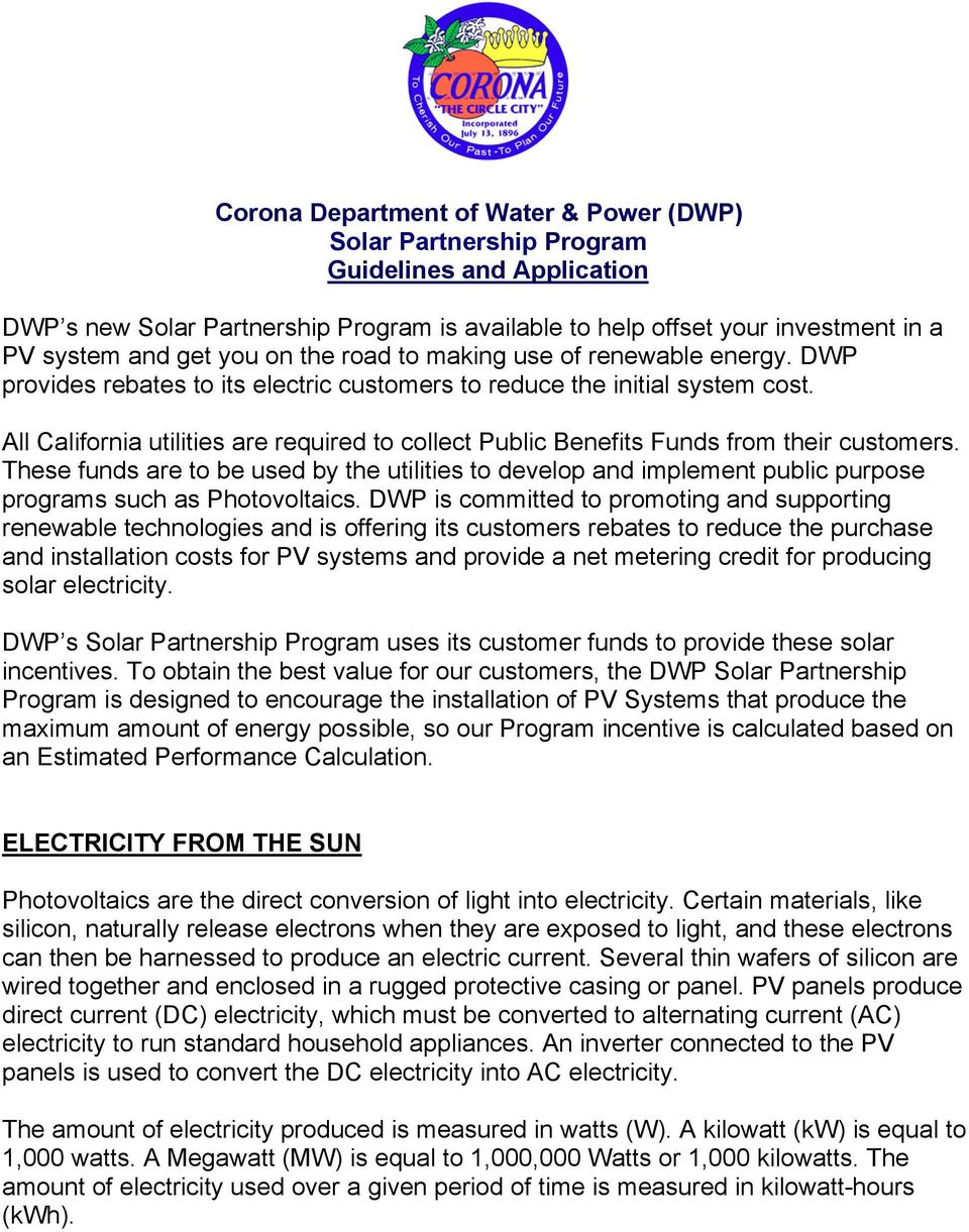 All California utilities are required to collect Public Benefits Funds from their customers.