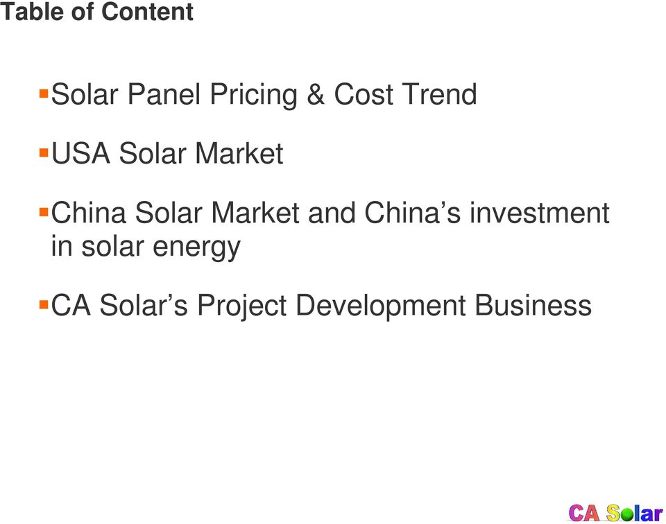 energy CA Solar s Project Development Business Kevin Gao, CA